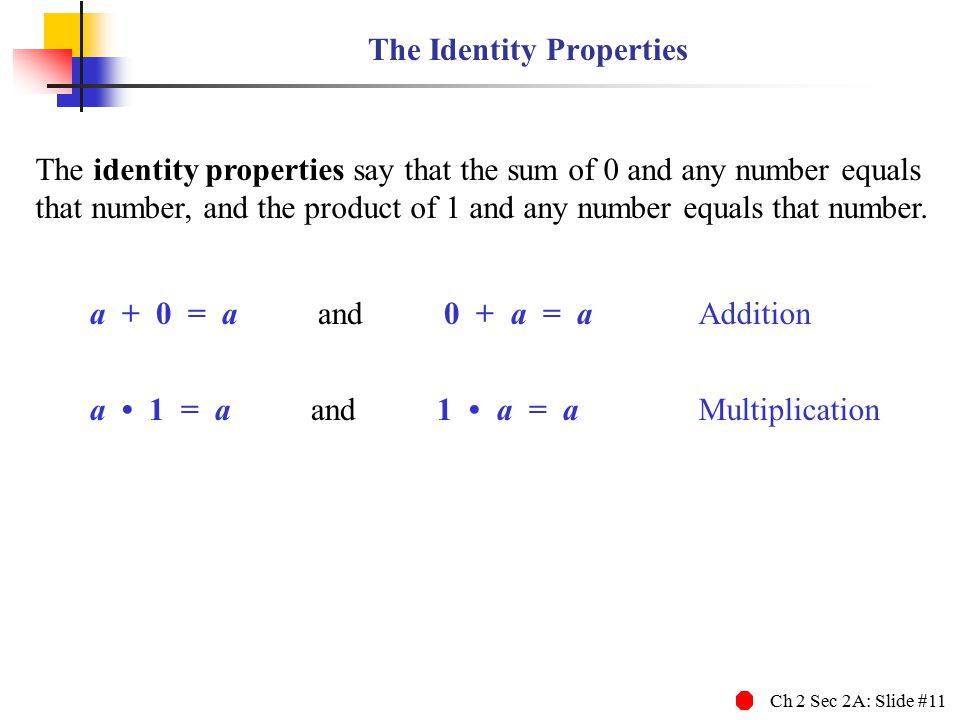 The Identity Properties