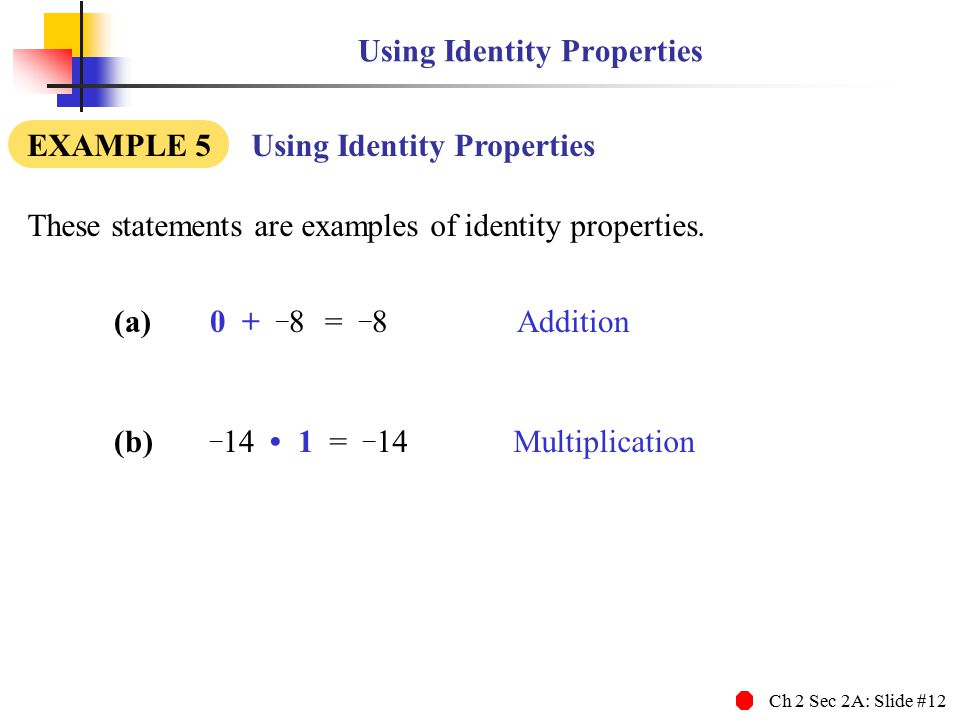 Using Identity Properties