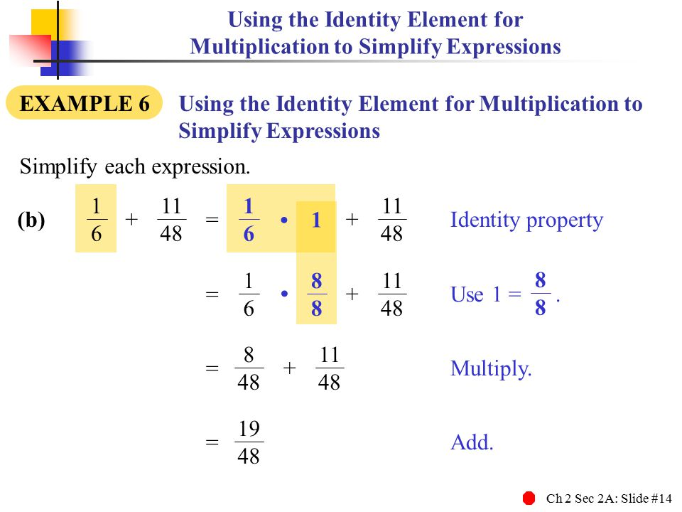 Using the Identity Element for Multiplication to Simplify Expressions
