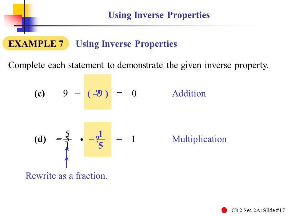 Using Inverse Properties