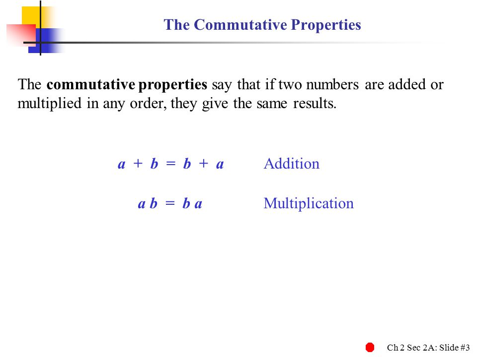 The Commutative Properties