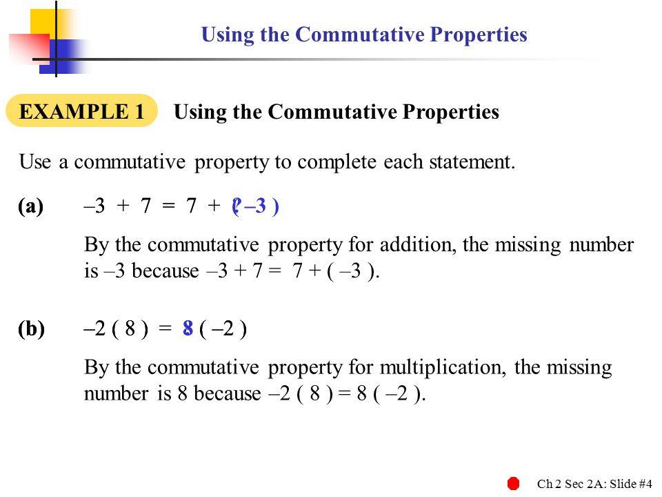 Using the Commutative Properties