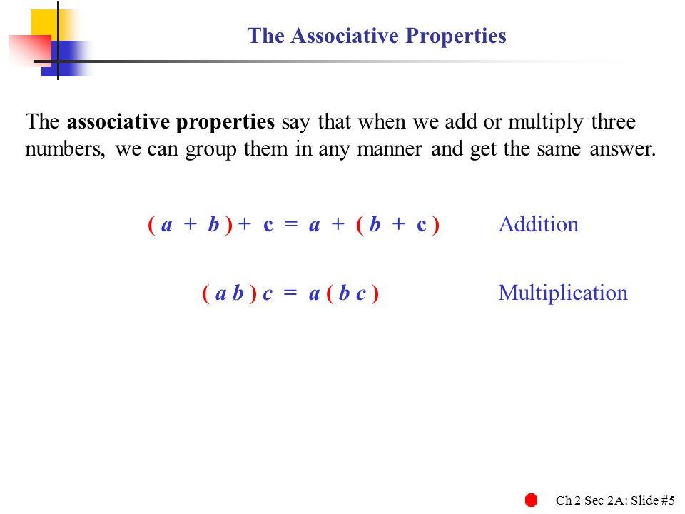 The Associative Properties