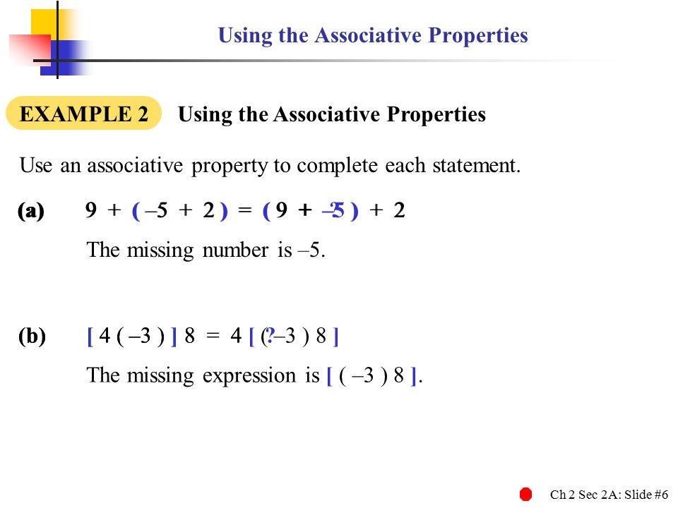 Using the Associative Properties