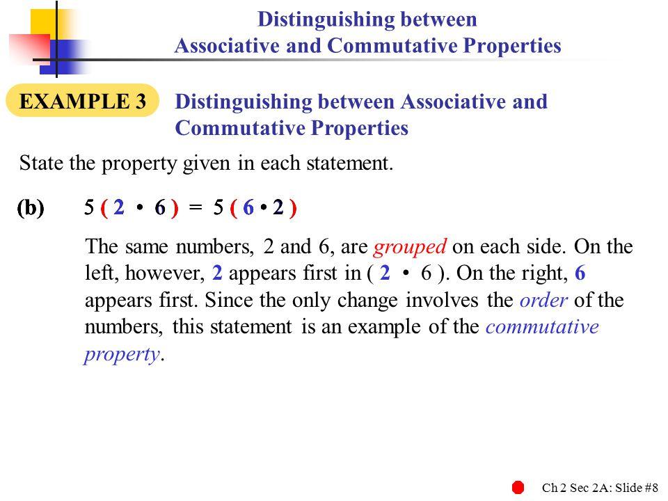 Distinguishing between Associative and Commutative Properties