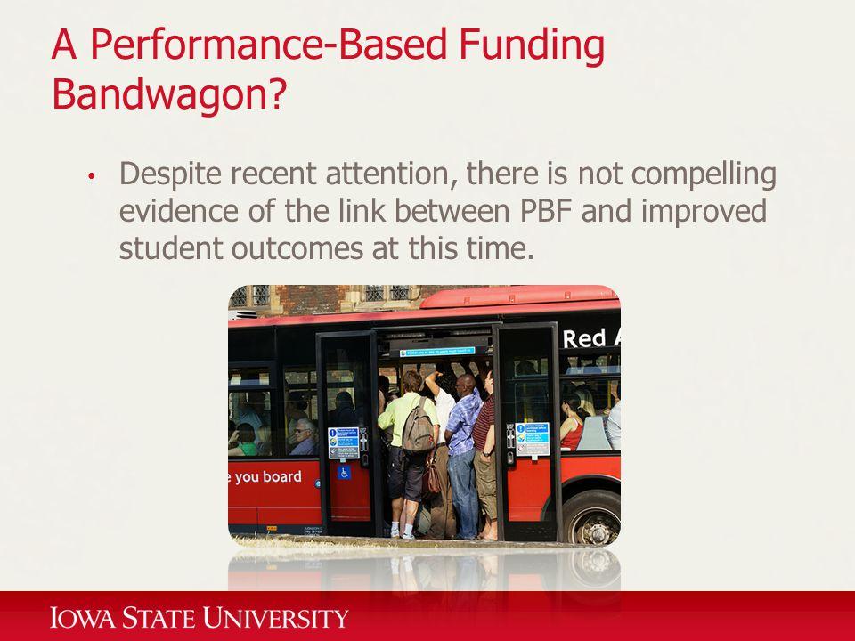 A Performance-Based Funding Bandwagon