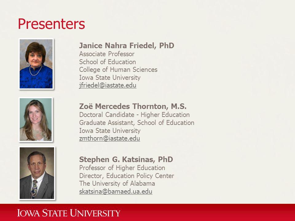 Presenters Janice Nahra Friedel, PhD Zoë Mercedes Thornton, M.S.
