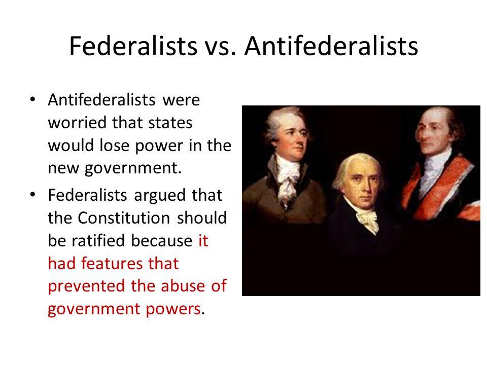 Federalists vs. Antifederalists