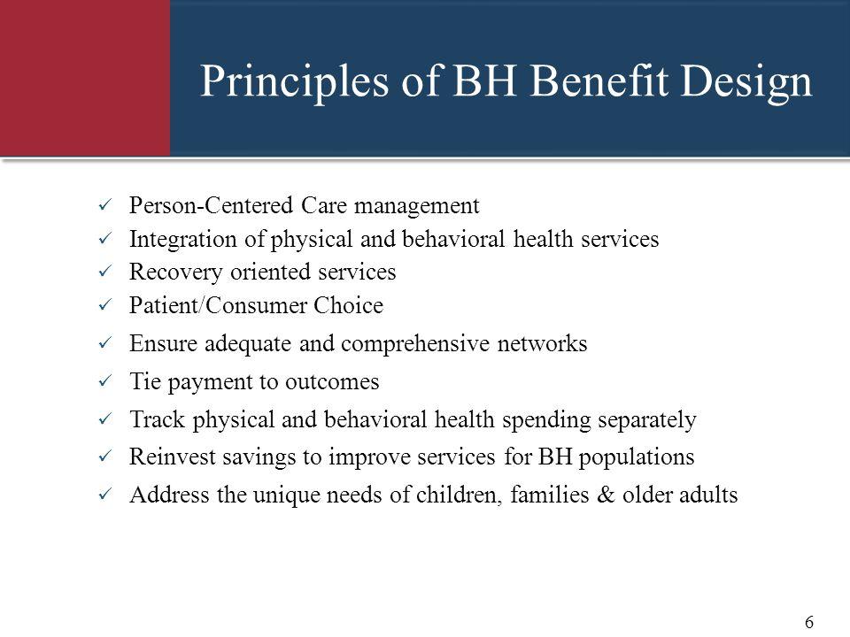 Principles of BH Benefit Design