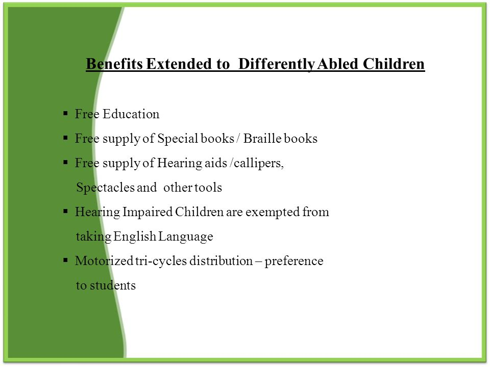 Benefits Extended to Differently Abled Children