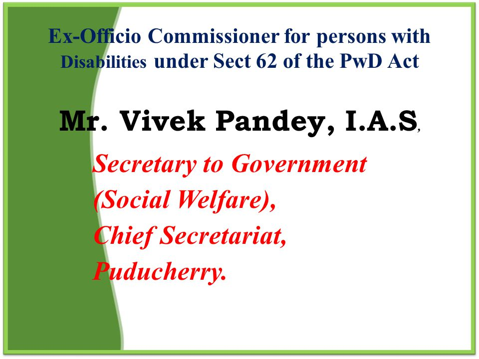 Secretary to Government (Social Welfare), Chief Secretariat,