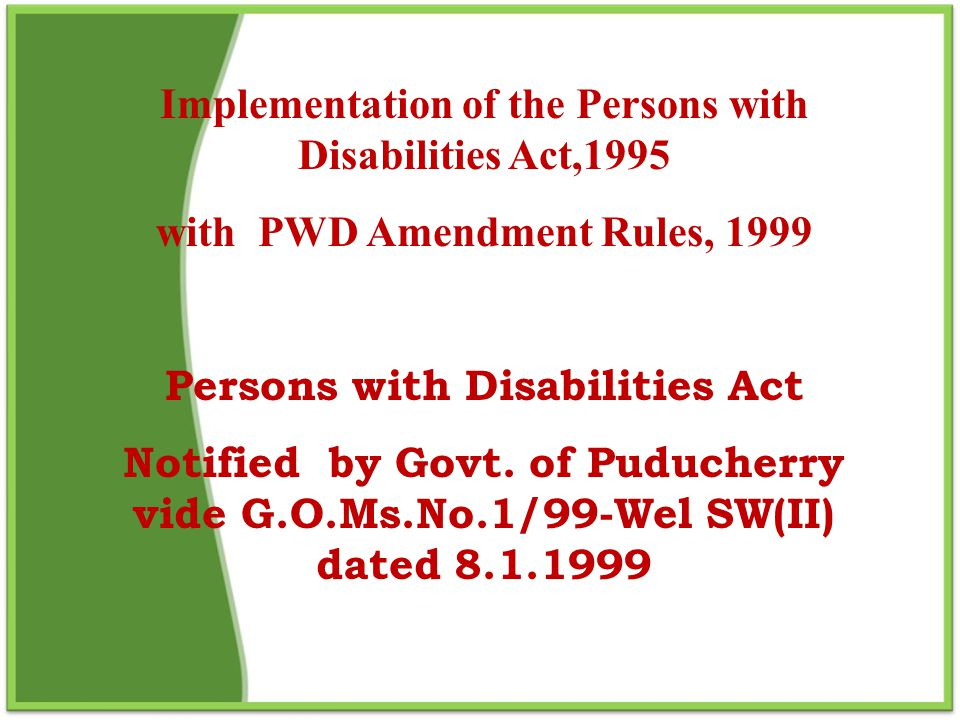 Implementation of the Persons with Disabilities Act,1995