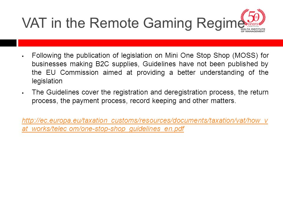VAT in the Remote Gaming Regime
