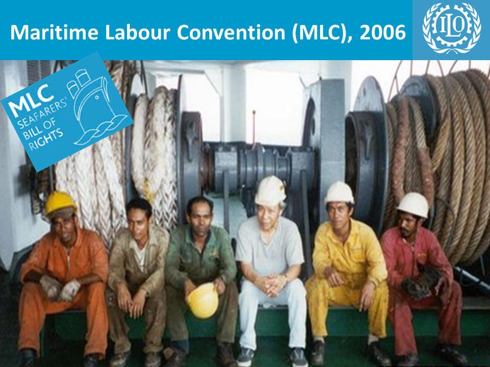 Maritime Labour Convention (MLC), 2006