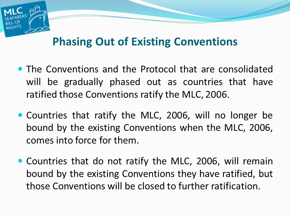 Phasing Out of Existing Conventions