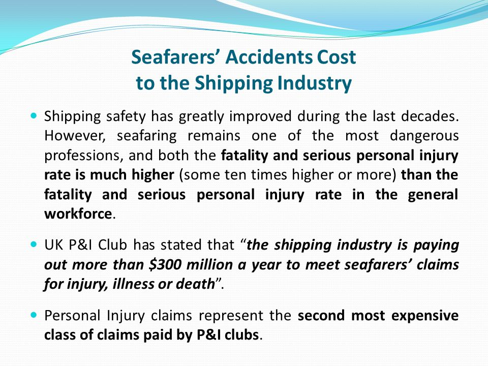 Seafarers' Accidents Cost to the Shipping Industry