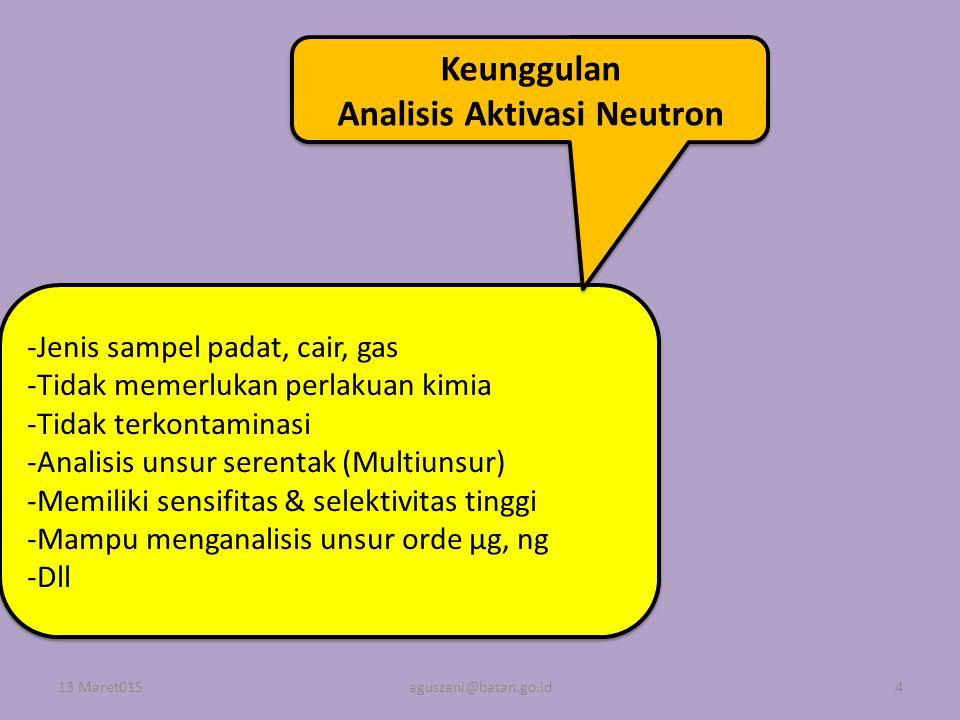 Keunggulan Analisis Aktivasi Neutron