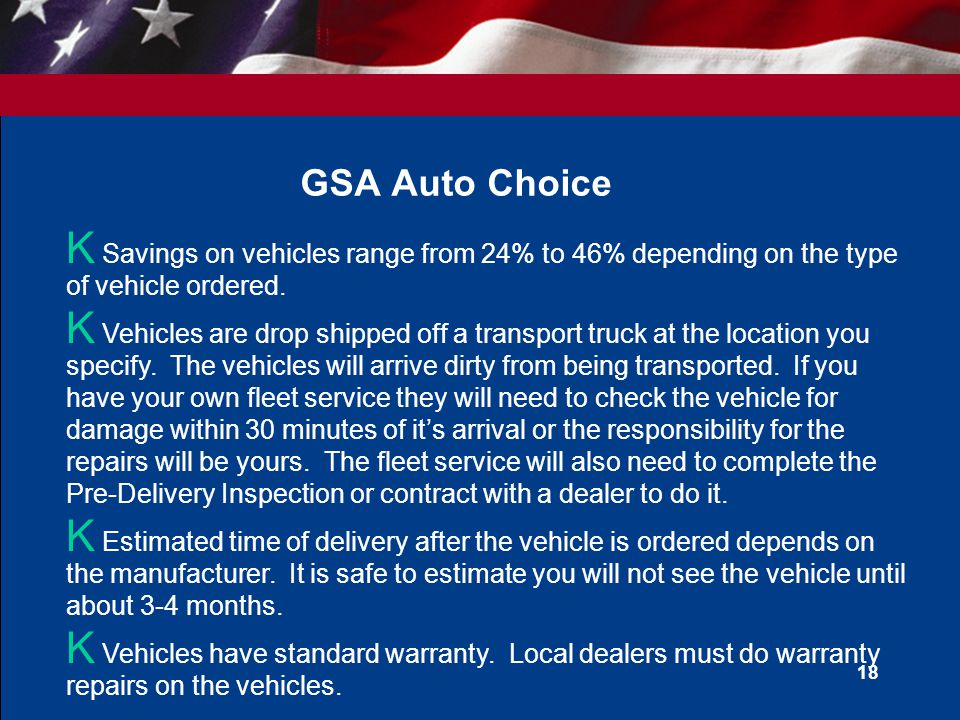 GSA Auto Choice Savings on vehicles range from 24% to 46% depending on the type of vehicle ordered.