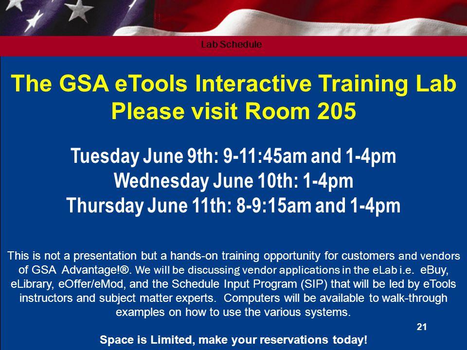 The GSA eTools Interactive Training Lab Please visit Room 205