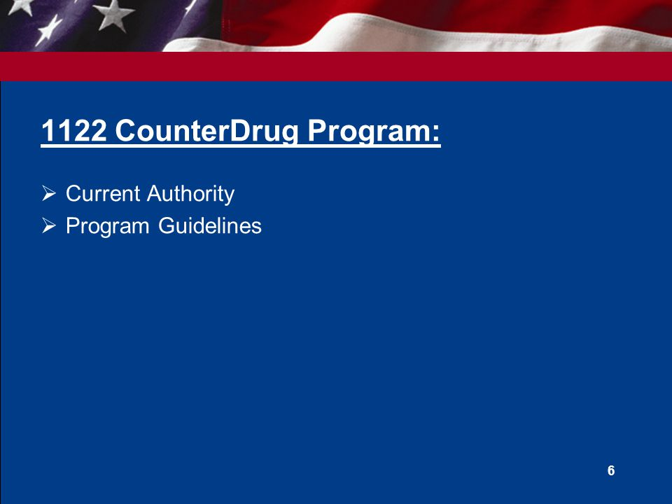 1122 CounterDrug Program: Current Authority Program Guidelines