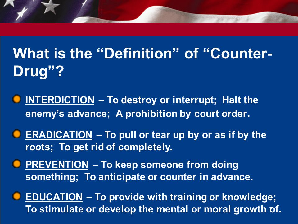 What is the Definition of Counter-Drug