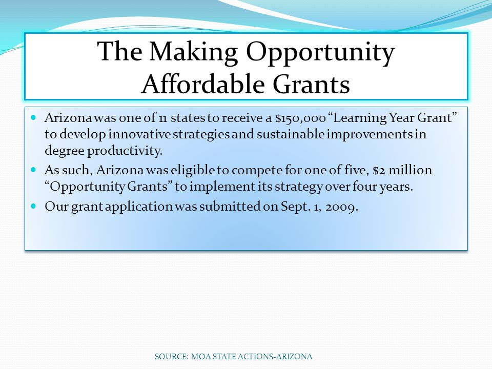 The Making Opportunity Affordable Grants