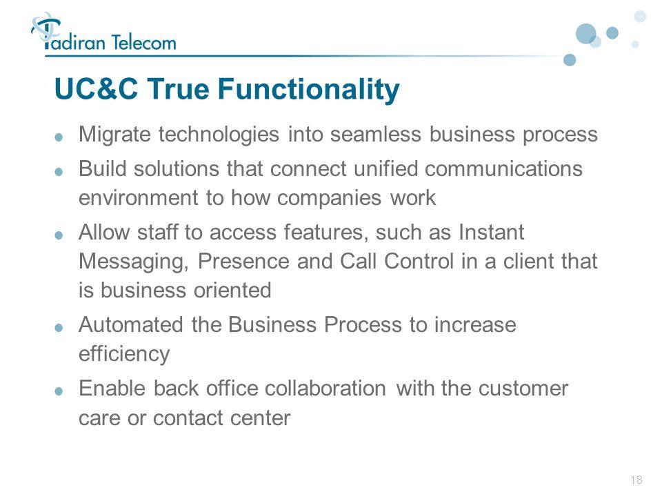 UC&C True Functionality