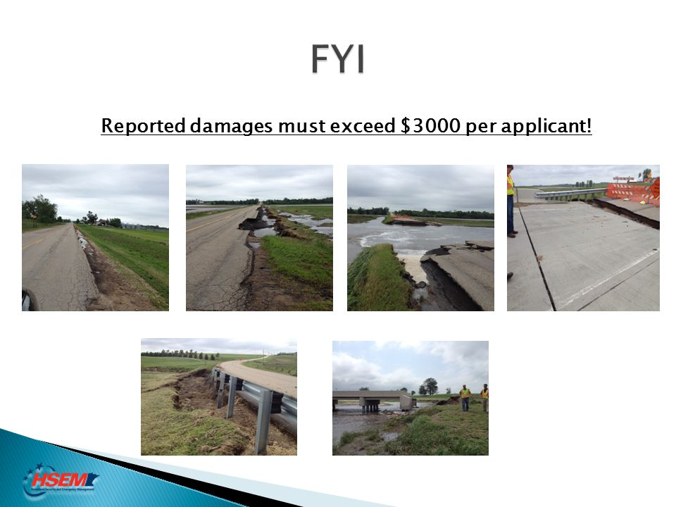 Reported damages must exceed $3000 per applicant!