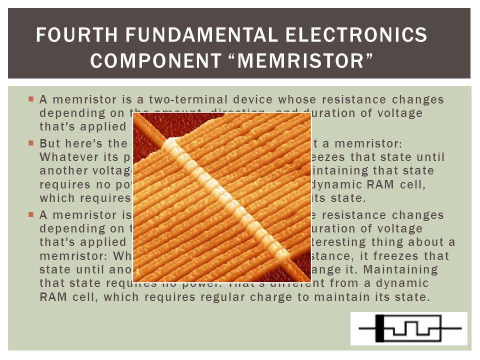 Fourth fundamental electronics component memristor