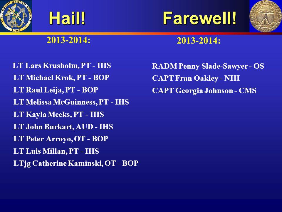 Hail! Farewell! 2013-2014: 2013-2014: LT Lars Krusholm, PT - IHS