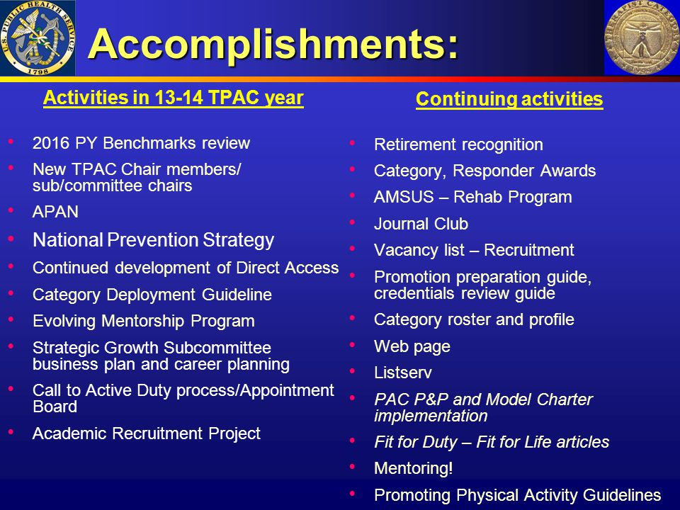 Accomplishments: Activities in 13-14 TPAC year Continuing activities