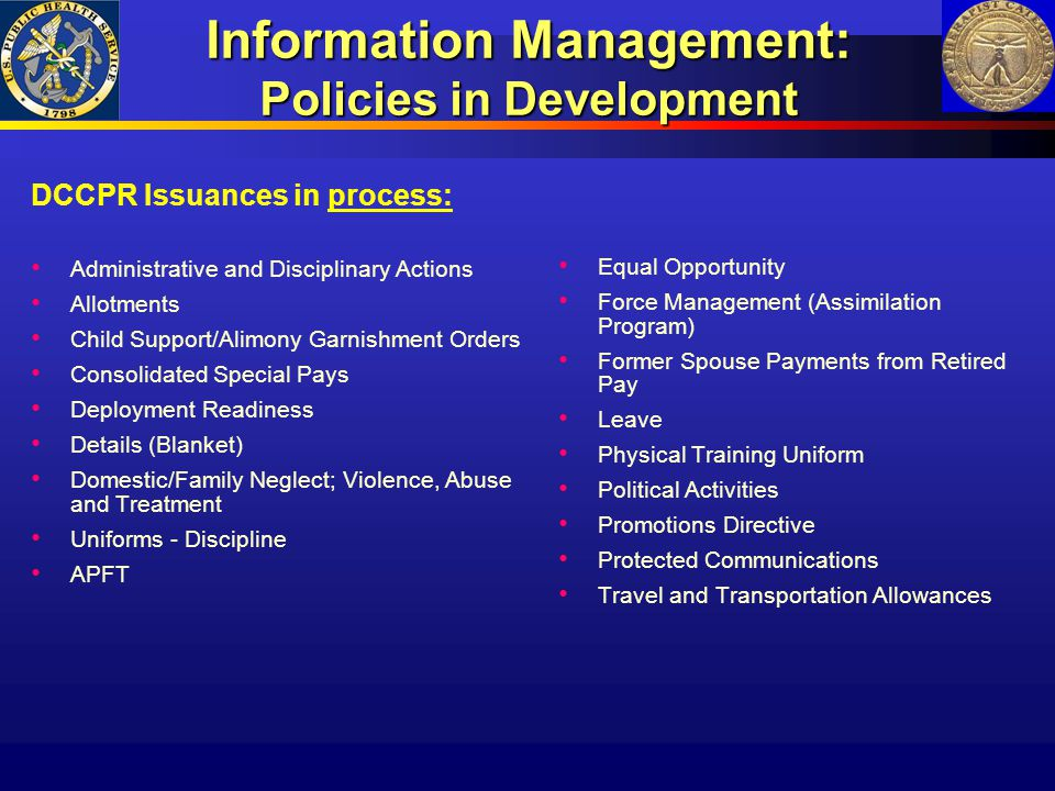 Information Management: Policies in Development