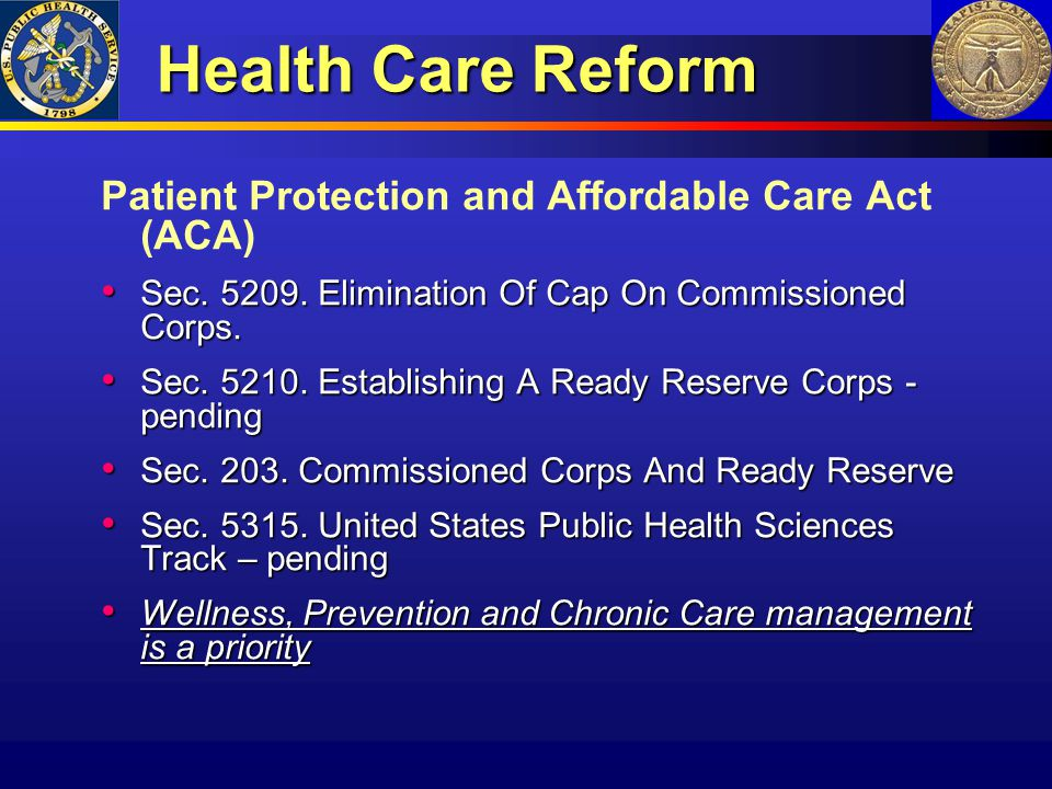 Health Care Reform Patient Protection and Affordable Care Act (ACA)