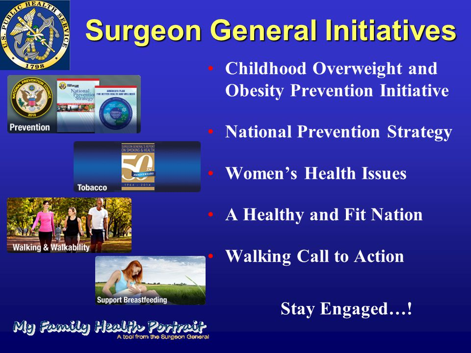 Surgeon General Initiatives