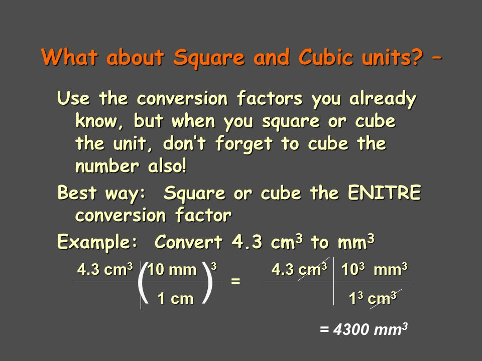 What about Square and Cubic units –