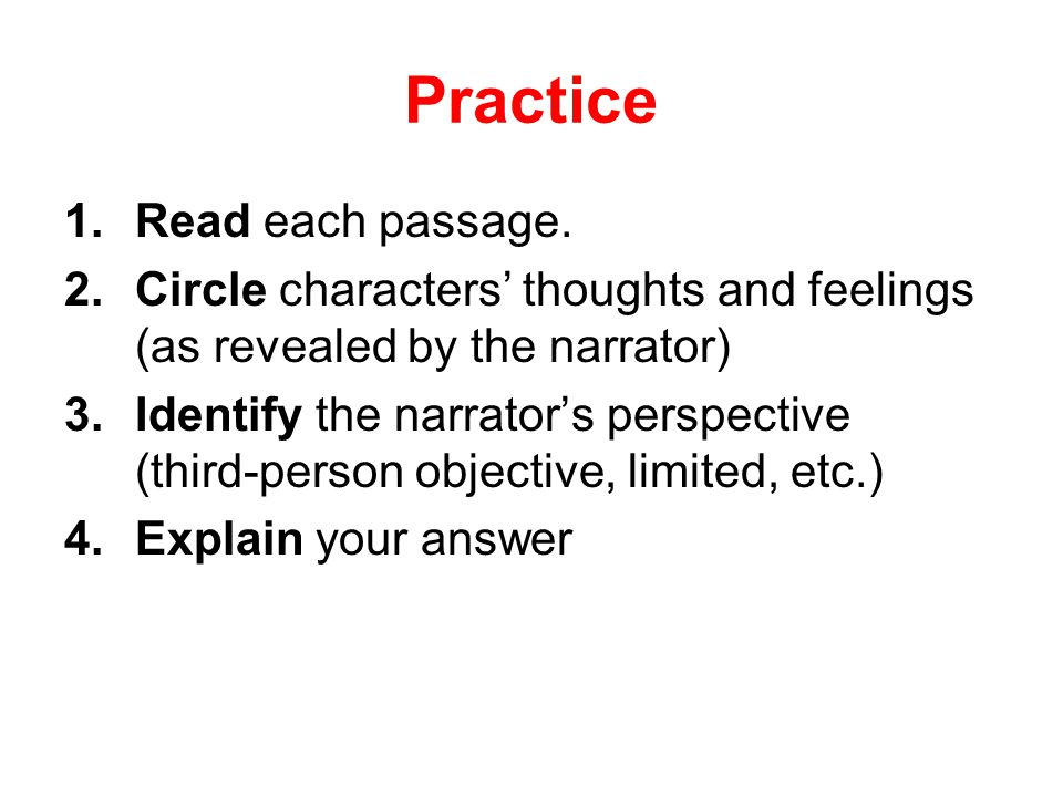 Practice Read each passage.