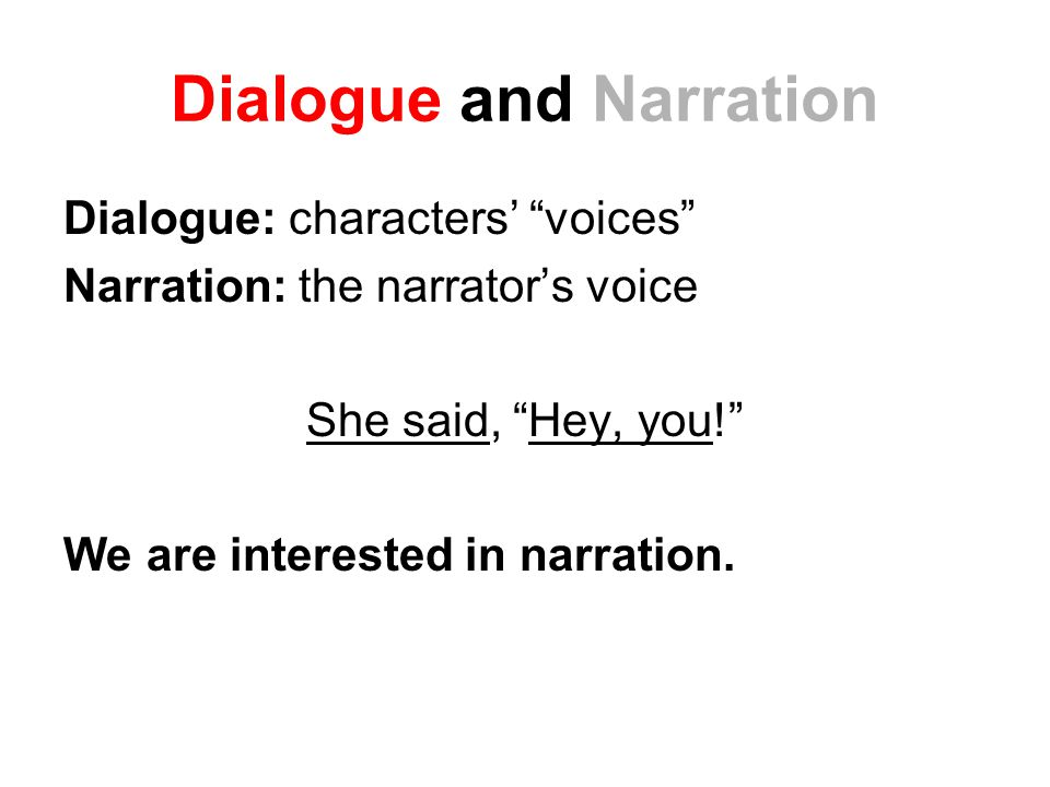 Dialogue and Narration