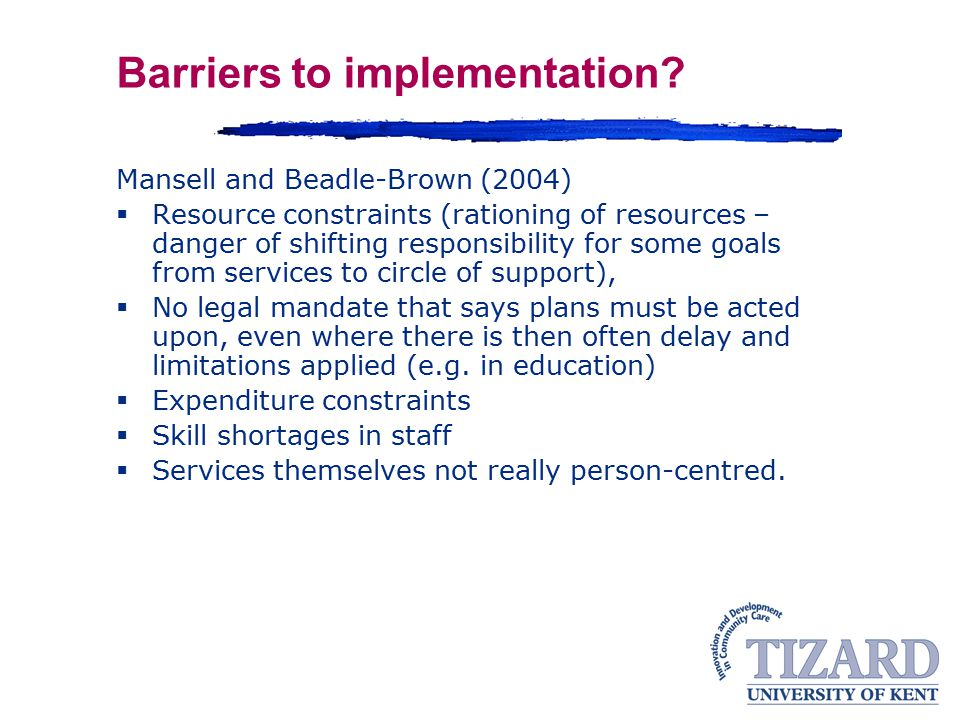 Barriers to implementation
