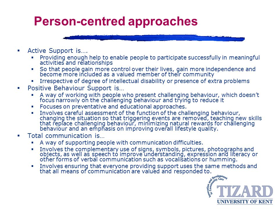 Person-centred approaches