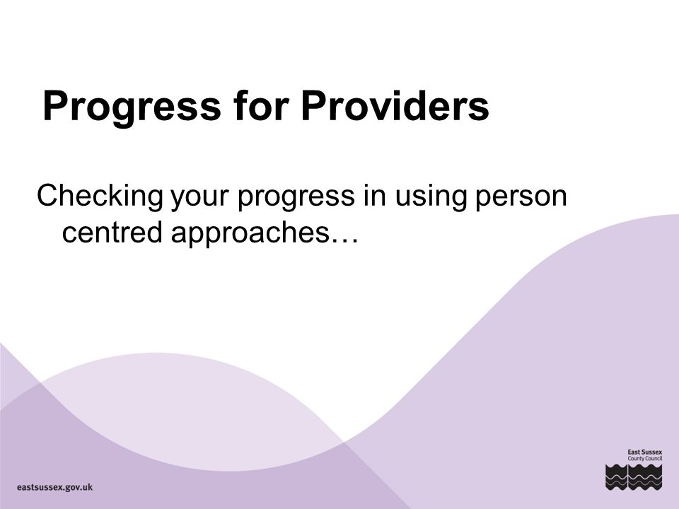 Progress for Providers