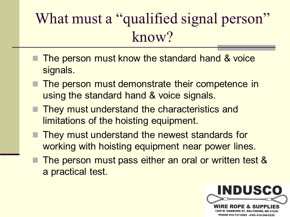 What must a qualified signal person know