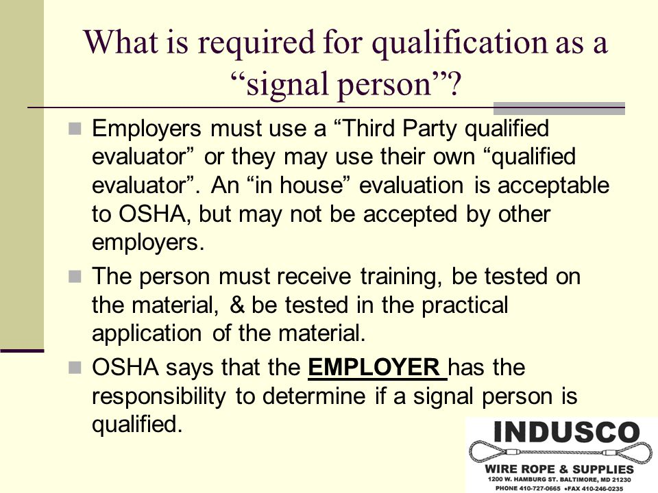 What is required for qualification as a signal person