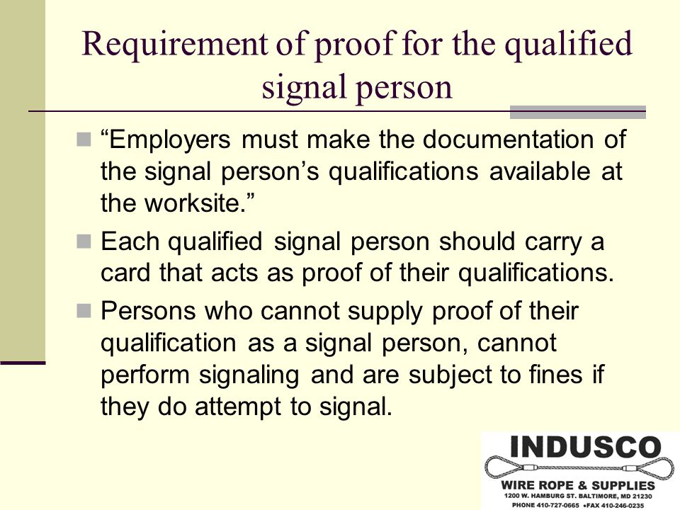 Requirement of proof for the qualified signal person