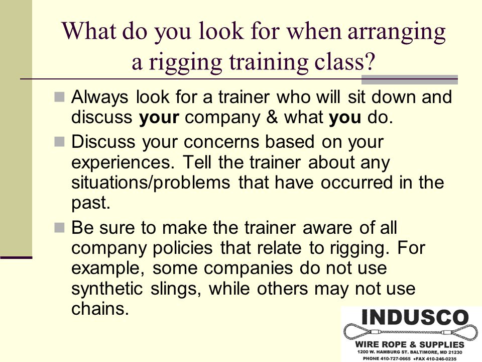 What do you look for when arranging a rigging training class