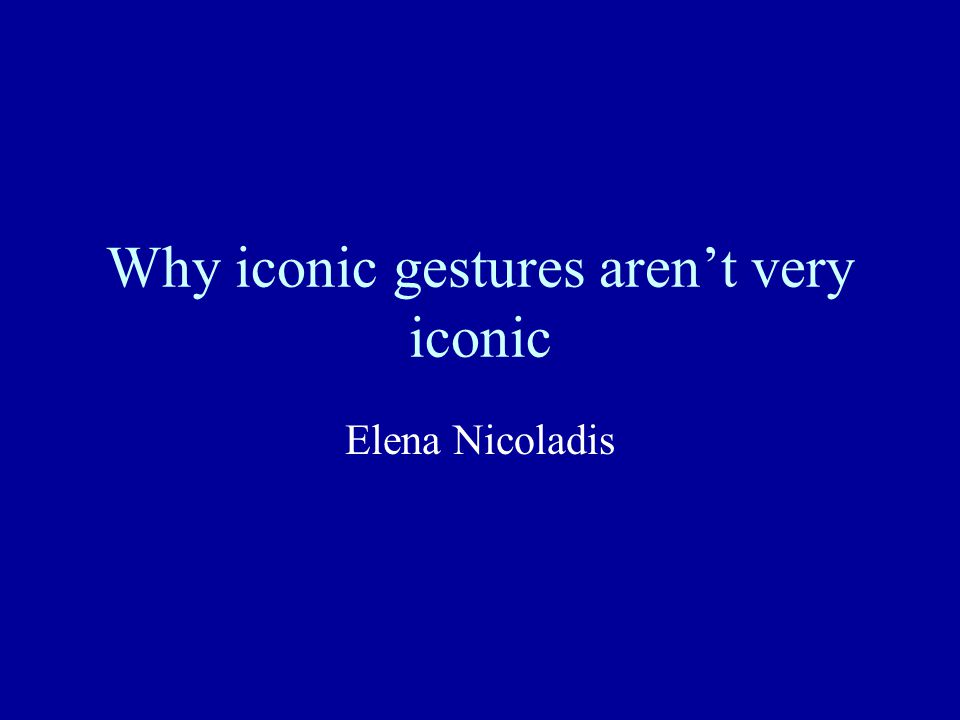 Why iconic gestures aren't very iconic