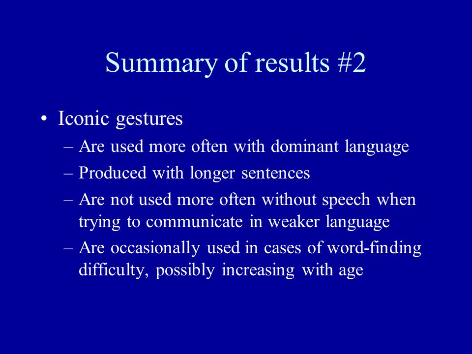 Summary of results #2 Iconic gestures
