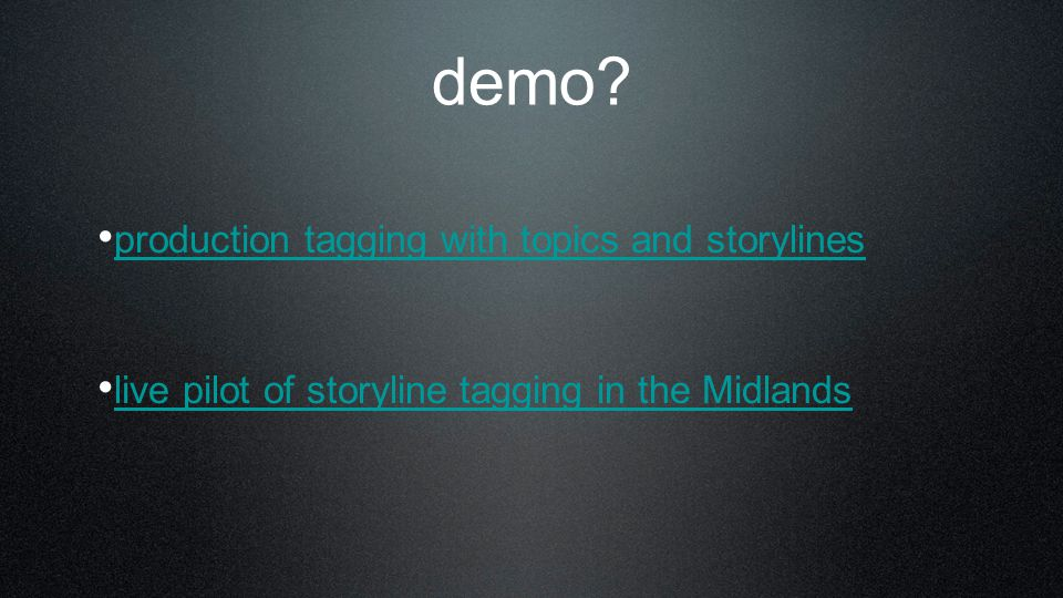 demo production tagging with topics and storylines