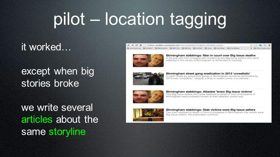 pilot – location tagging
