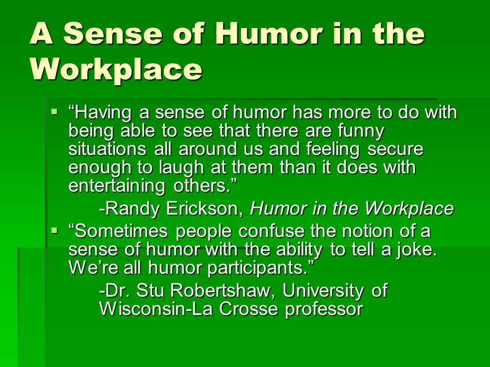 A Sense of Humor in the Workplace