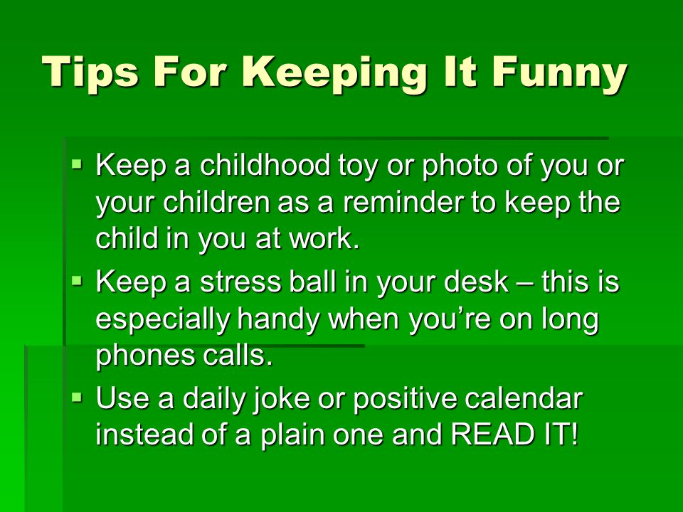Keeping Your Sense Of Humor When Things Aren T So Funny